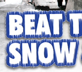 Beat the SNOW and ICE